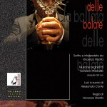 Locandina de La ballata delle balate, © Esperidio Associazione culturale, 2008, Archivio Pirrotta